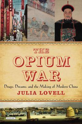 The Opium War :