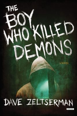 The boy who killed demons :