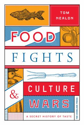 Food fights & culture wars :