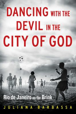 Dancing with the devil in the City of God :