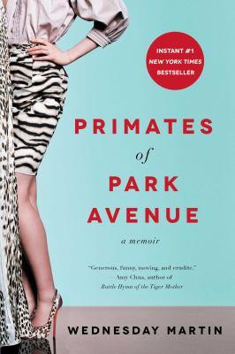 Primates of Park Avenue :