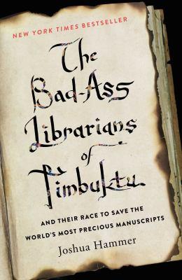 The bad-ass librarians of Timbuktu :