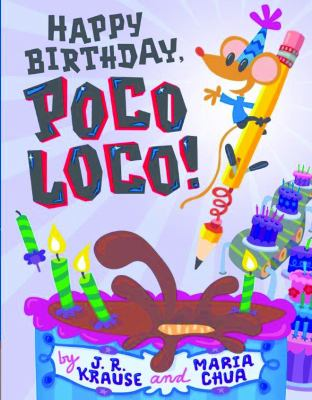 Happy Birthday, Poco Loco!