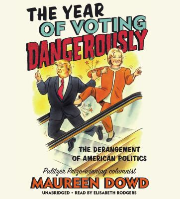 The year of voting dangerously :