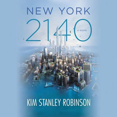 New York 2140 : a novel