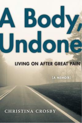 A body, undone :