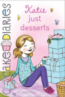 Katie, just desserts