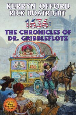 1636 : the chronicles of Dr. Gribbleflotz
