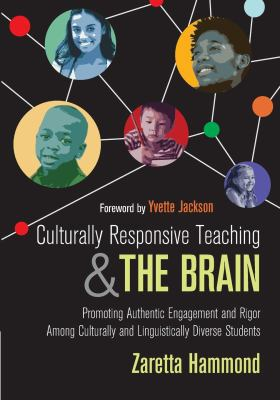 Culturally responsive teaching and the brain : promoting authenti