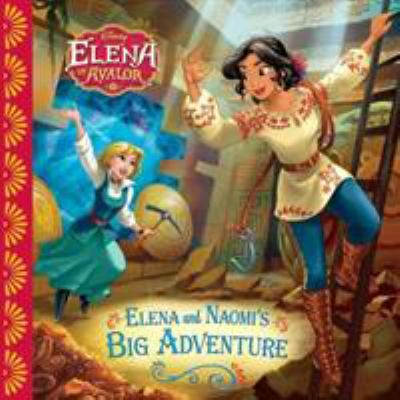 Elena and Naomi's big adventure