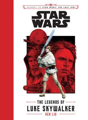 Star Wars. The legends of Luke Skywalker