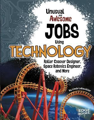 Unusual and awesome jobs using technology :