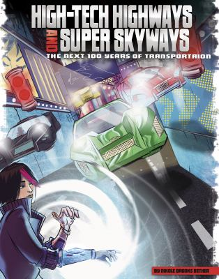 High-tech highways and super skyways :