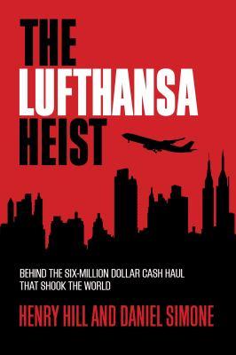 The Lufthansa heist :