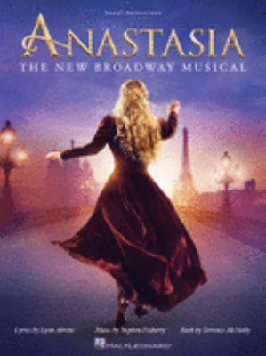 Anastasia : vocal selections