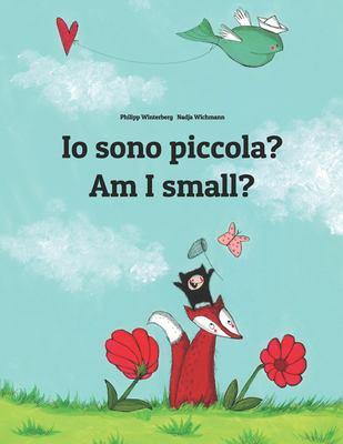 Am I small = Io sono piccola