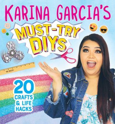 Karina Garcia's must-try DIYs.