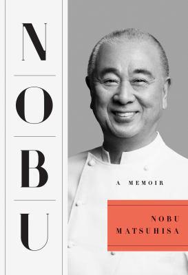 Nobu : a memoir