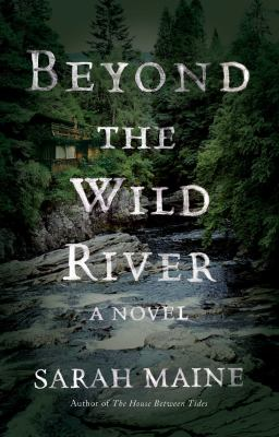 Beyond the wild river :