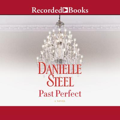 Past perfect : a novel