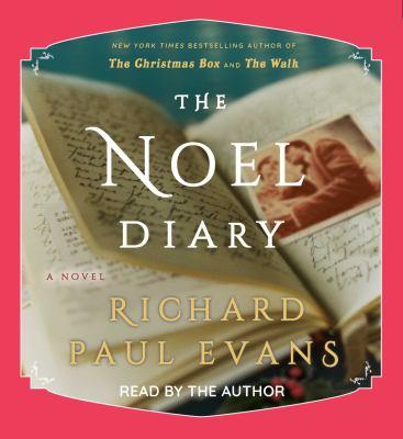 The Noel diary : a novel