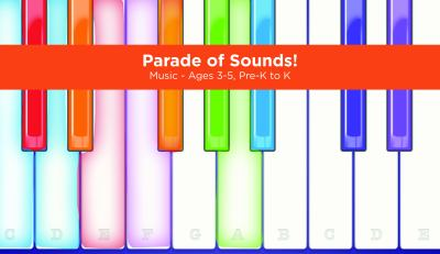 Parade of sounds! Music.