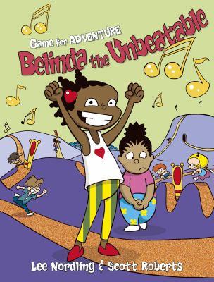 Belinda the unbeatable : a graphic novel