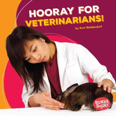 Hooray for veterinarians!
