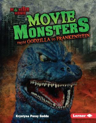 Movie monsters : from Godzilla to Frankenstein