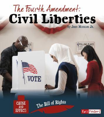The Fourth Amendment : civil liberties