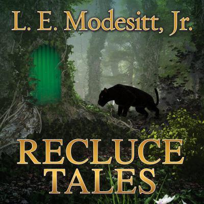 Recluce tales :