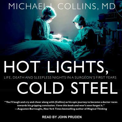 Hot lights, cold steel :