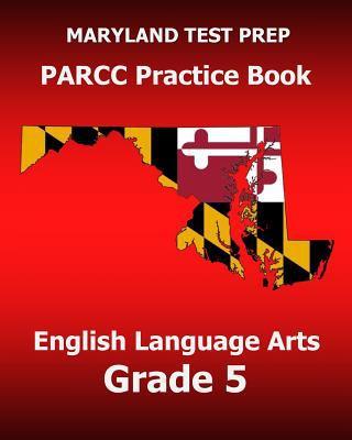 Maryland test prep PARCC practice book