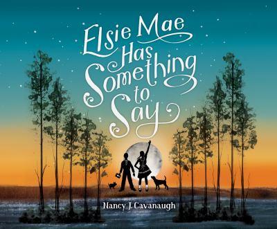 Elsie Mae has something to say