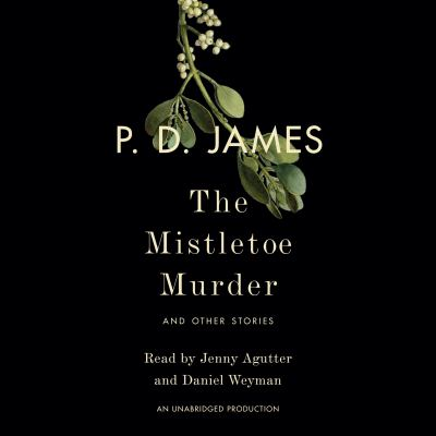 The mistletoe murder :