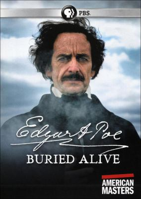 Edgar Allan Poe : buried alive