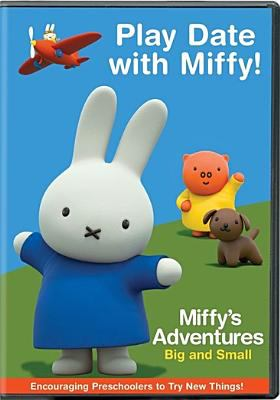 Miffy's adventures big and small. Play date with Miffy!