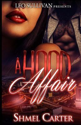 A hood affair : a novel