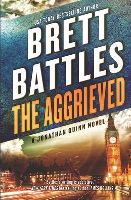 The aggrieved : a Jonathan Quinn novel