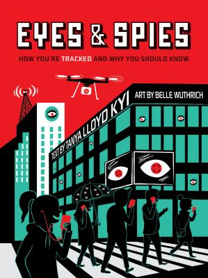 Eyes and spies :