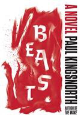 Beast : a novel