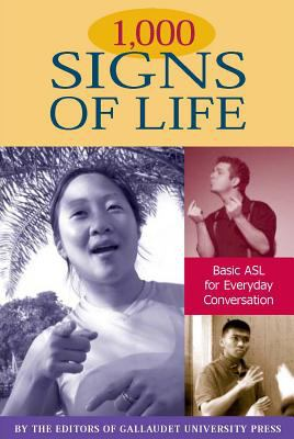 1,000 signs of life : basic ASL for everyday conversation