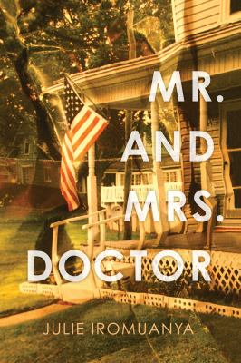 Mr. and Mrs. Doctor : a novel
