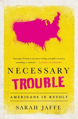 Necessary trouble :
