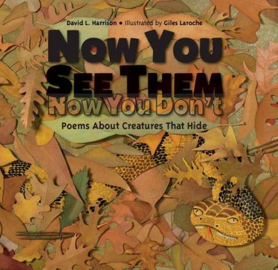 Now you see them, now you don't : poems about creatures that hide