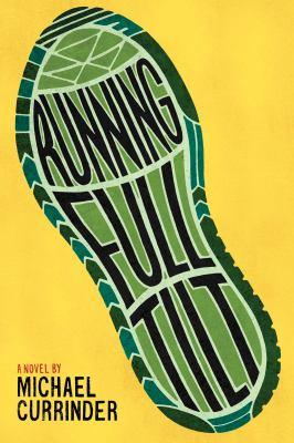 Running full tilt : a novel