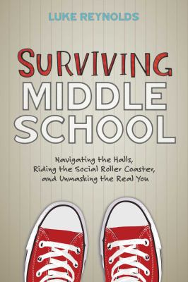 Surviving middle school :