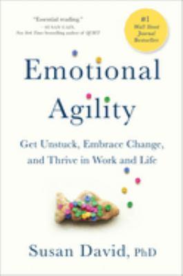 Emotional agility :