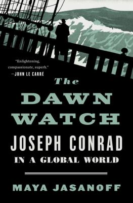 The dawn watch : Joseph Conrad in a global world