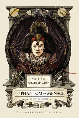 William Shakespeare's The phantom of menace :